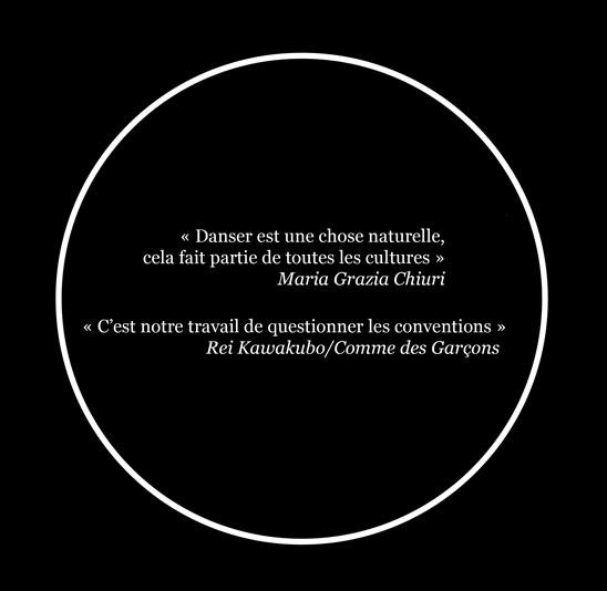 Citations : Marie Grazia Chiuri, rei Kawakubo, règine Chopinot, karl Lagarfeld