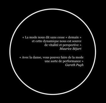 Citations : Maurice Bèjart, Gareth Pugh